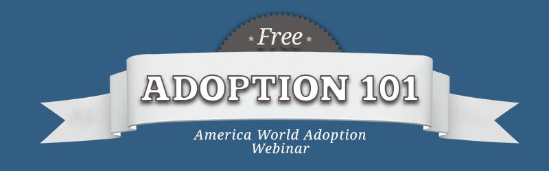 Adoption 101 Webinar